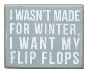 Funny Winter Sign - how to be positive and happier this winter