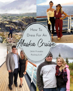 Packing Tips and What To Wear on an Alaska Cruise - Alaskan Cruise #alaska #cruise